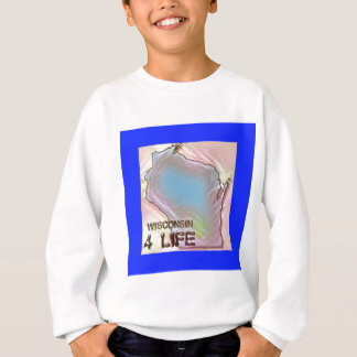 """Wisconsin 4 Life"" State Map Pride Design Sweatshirt"