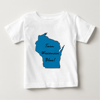 Wisconsin Democratic Pride! Turn Wisconsin Blue! Baby T-Shirt