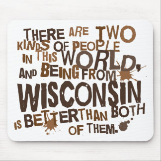 Wisconsin (Funny) Gift Mouse Pad