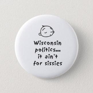 Wisconsin Politics 2 Inch Round Button