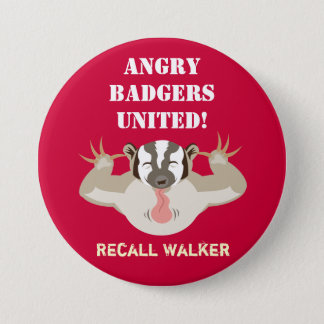 Wisconsin Politics_Angry Badgers United_Recall 3 Inch Round Button