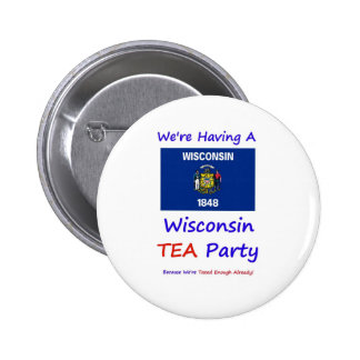 Wisconsin TEA Party - We re Taxed Enough Already Buttons