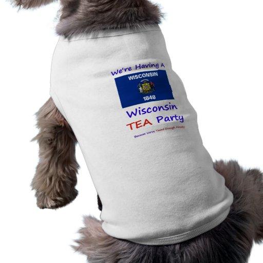 Wisconsin TEA Party - We're Taxed Enough Already! Pet Shirt