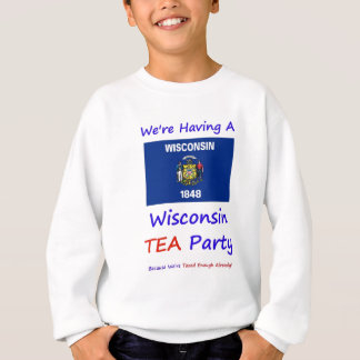 Wisconsin TEA Party - We're Taxed Enough Already! T Shirt