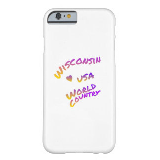 Wisconsin usa world country, colorful text art barely there iPhone 6 case