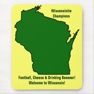 Wisconsinite Champions Football, Cheese and Beer Mouse Pad