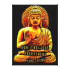 WISDOM. Don't believe everything you think Canvas Print