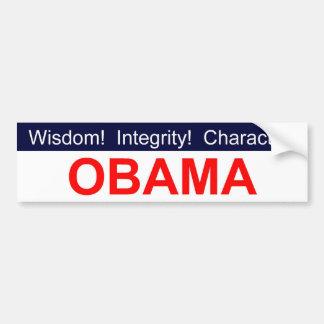 Wisdom! Integrity! Character! Obama bumper sticker