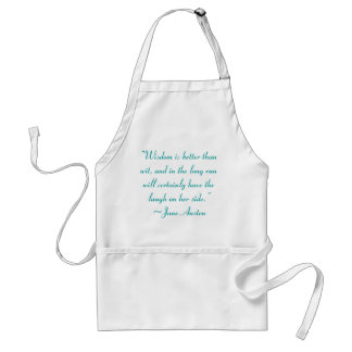 Wisdom is Better Than Wit Jane Austen Quote Standard Apron
