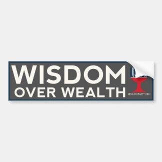 Wisdom Over Wealth Bumper Sticker - Dark