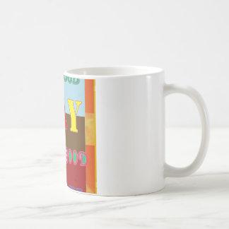 Wisdom Quote HAVE A GOOD DAY ..Navin Joshi Coffee Mugs