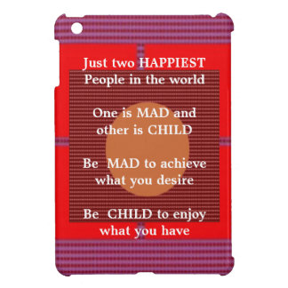 Wisdom Text Happy Mad Child Enjoy iPad Mini Cases