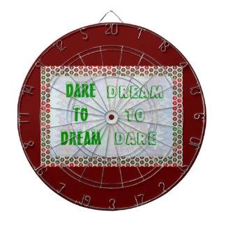 Wisdom Words: Dare to DREAM - Dream to DARE Dart Board