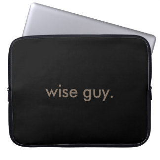 wise guy. laptop sleeve