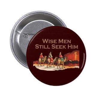 Wise Men Still Seek Him Christmas Button