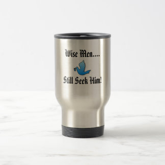 Wise Men..., Travel Mug