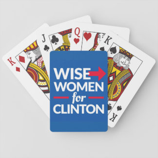 WISE WOMEN FOR CLINTON Playing Cards - DEAL ME IN!