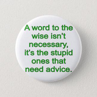 Wise Word 2 Inch Round Button