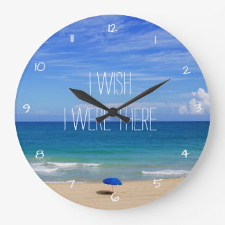 Wish I Were There - Blue Beach Umbrella Large Clock