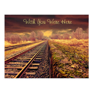 """Wish you were here"" Railroad Tracks Postcard"