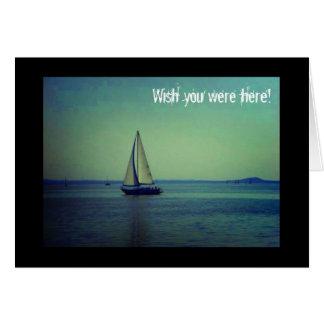 Wish you were here - Sailing boat on lake Greeting Card