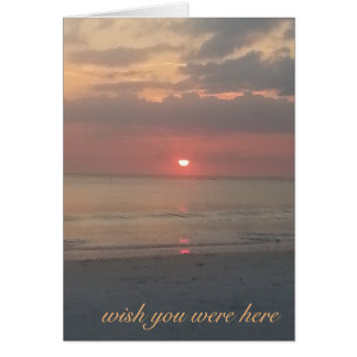 Wish you were here Sunset Card