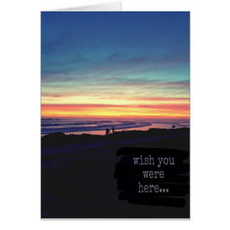 Wish you were here, sunset greeting card