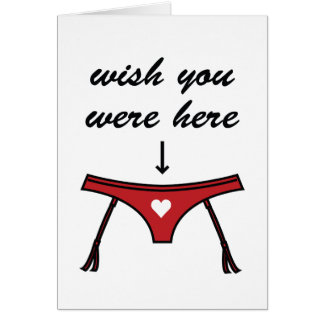 Wish You Were Here. Valentine's Card.