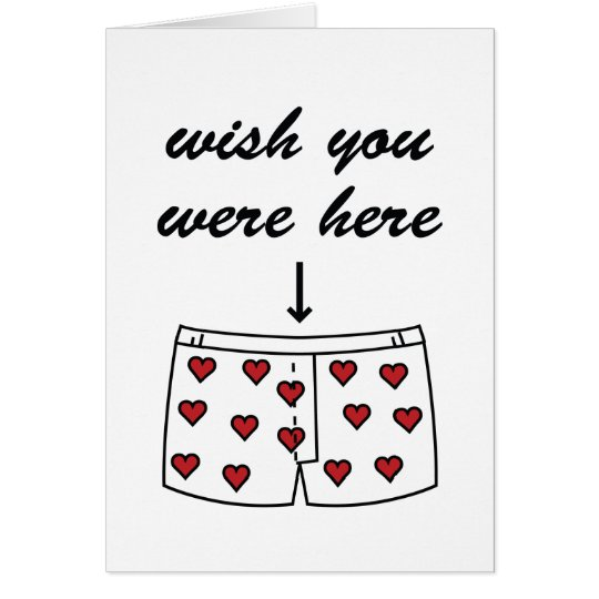 Wish You Were Here. Valentine's Card. Card