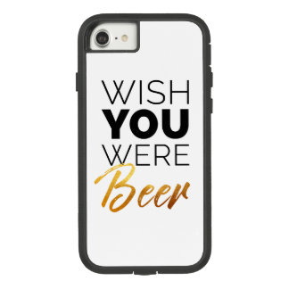 Wish your were Beer Case-Mate Tough Extreme iPhone 8/7 Case