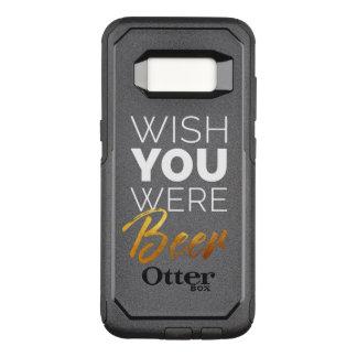 Wish your were Beer OtterBox Commuter Samsung Galaxy S8 Case
