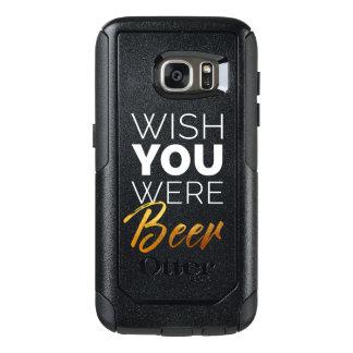 Wish your were Beer OtterBox Samsung Galaxy S7 Case