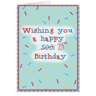 Wishing you a happy 50th... 29th Birthday Card