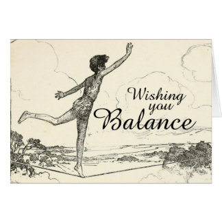 Wishing You Balance During This Uncertain Time Card