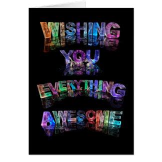 Wishing You Everything Awesome Card