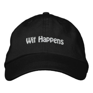 Wit Happens Embroidered Hat