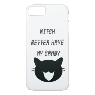 Witch Better Have My Candy Phone Case