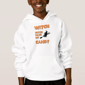Witch Better Have My Candy Shirt