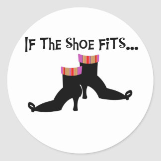 Witch If the Shoe Fits Round Sticker
