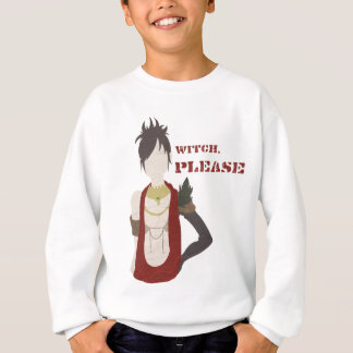 Witch, Please Sweatshirt