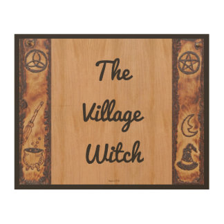 Witch Prim The Village Witch Sign Wood Canvases