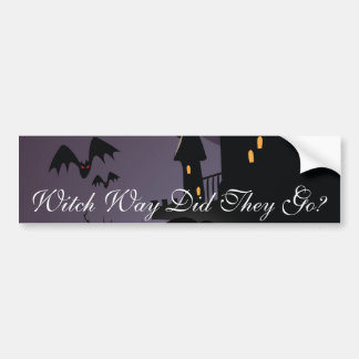 Witch Way Did They Go? Bumper Sticker