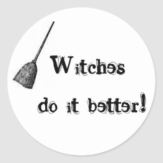 Witches do it better! Sticker