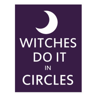 Witches do it in circles postcard