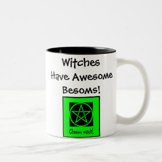 Witches Have Awesome Besoms! Cheeky Mug