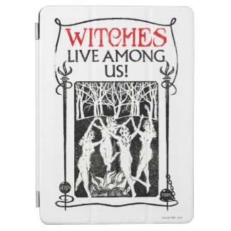 Witches Live Among Us iPad Air Cover