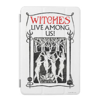 Witches Live Among Us iPad Mini Cover