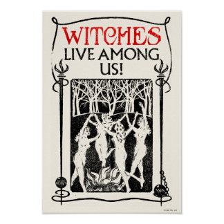 Witches Live Among Us Poster