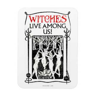 Witches Live Among Us Rectangular Photo Magnet