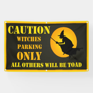 Witches Parking Only Funny Halloween Banner